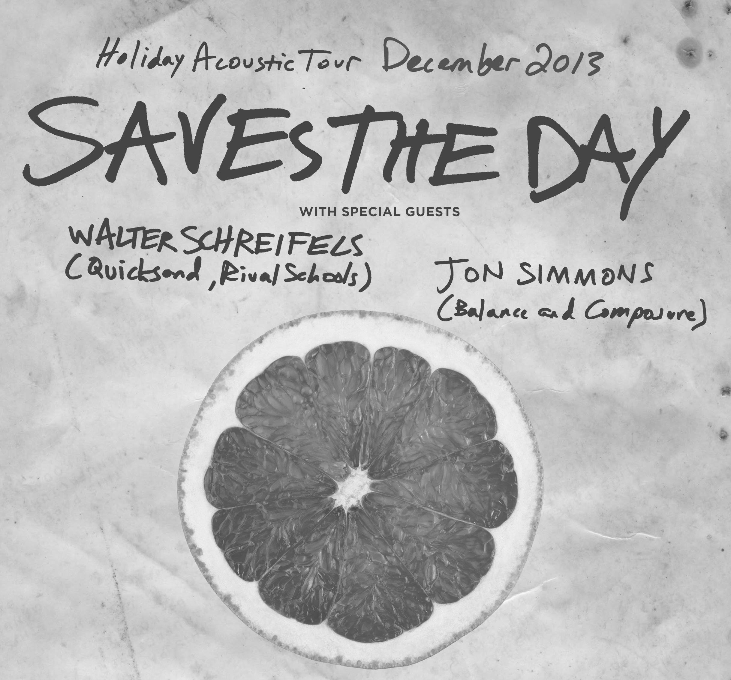 SAVES THE DAY * WALTER SCHREIFELS (QUICKSAND) * JON SIMMONS (BALANCE AND COMPOSURE)