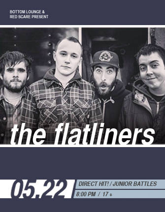 RED SCARE PRESENTS - THE FLATLINERS * DIRECT HIT! * JUNIOR BATTLES