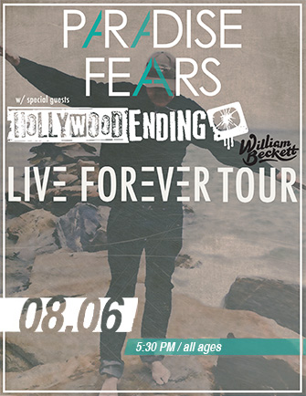 PARADISE FEARS with special guest HOLLYWOOD ENDING * WILLIAM BECKETT