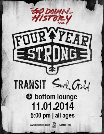 FOUR YEAR STRONG * TRANSIT * SUCH GOLD * SEAWAY
