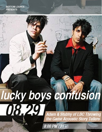 LUCKY BOYS CONFUSION - Adam & Stubhy of LBC Throwing the Game Acoustic Story Tellers * MY CANADIAN GIRLFRIEND