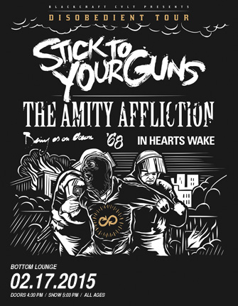 STICK TO YOUR GUNS * THE AMITY AFFLICTION * BEING AS AN OCEAN * '68 * IN HEARTS WAKE