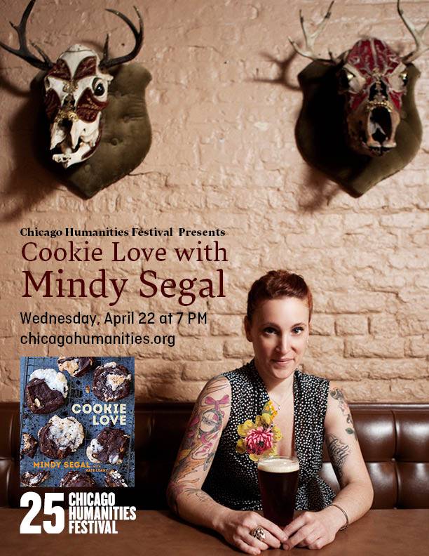 CHICAGO HUMANITIES FESTIVAL PRESENTS: COOKIE LOVE WITH MINDY SEGAL