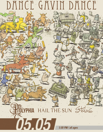DANCE GAVIN DANCE * POLYPHIA * HAIL THE SUN * STOLAS * SPEAKING WITH GHOSTS