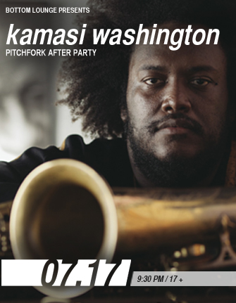 Official Pitchfork After Party with KAMASI WASHINGTON