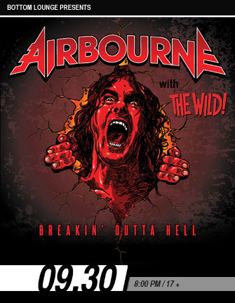WIIL PRESENTS AIRBOURNE * THE WILD!