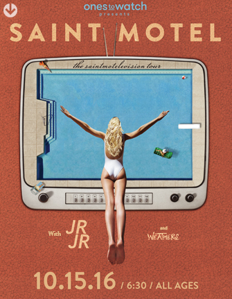Ones to Watch & WKQX Present: SAINT MOTEL – MOTELEVISION TOUR with JR JR and WEATHERS