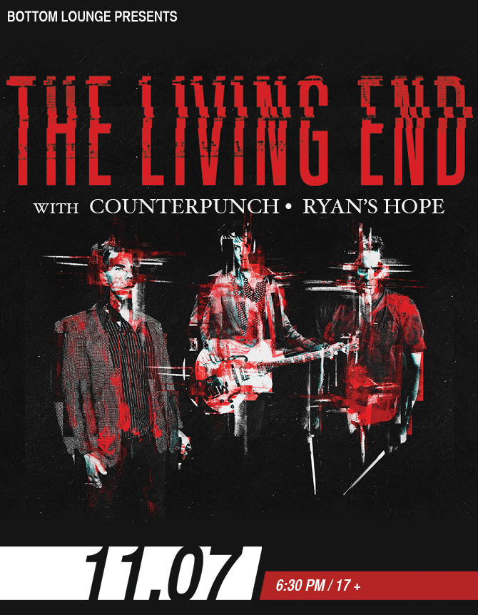 THE LIVING END * COUNTERPUNCH * RYAN'S HOPE