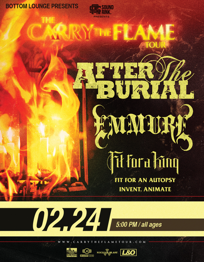 SOLD OUT! – AFTER THE BURIAL * EMMURE * FIT FOR A KING * FIT FOR AN AUTOPSY * INVENT, ANIMATE