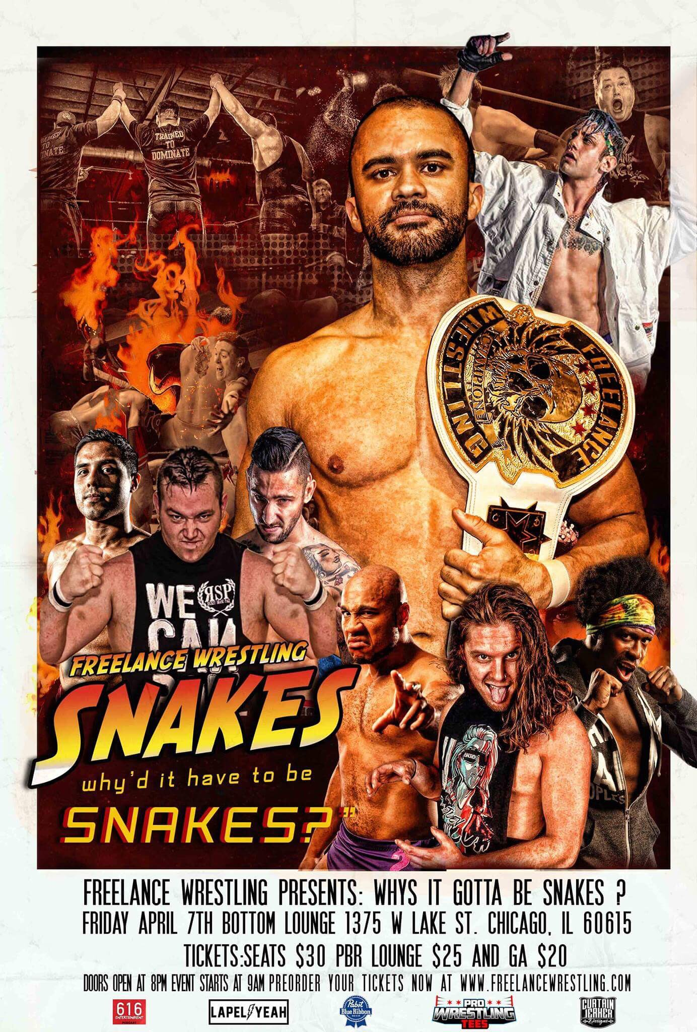 FREELANCE WRESTLING PRESENTS: WHY'D IT HAVE TO BE SNAKES?
