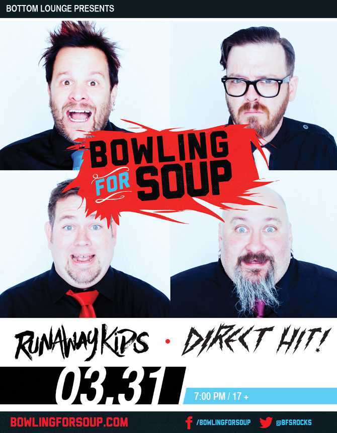BOWLING FOR SOUP * RUNAWAY KIDS * DIRECT HIT