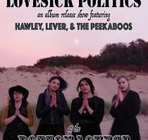 THE JUST LUCKIES * HAWLEY * LEVER * THE PEEKABOOS
