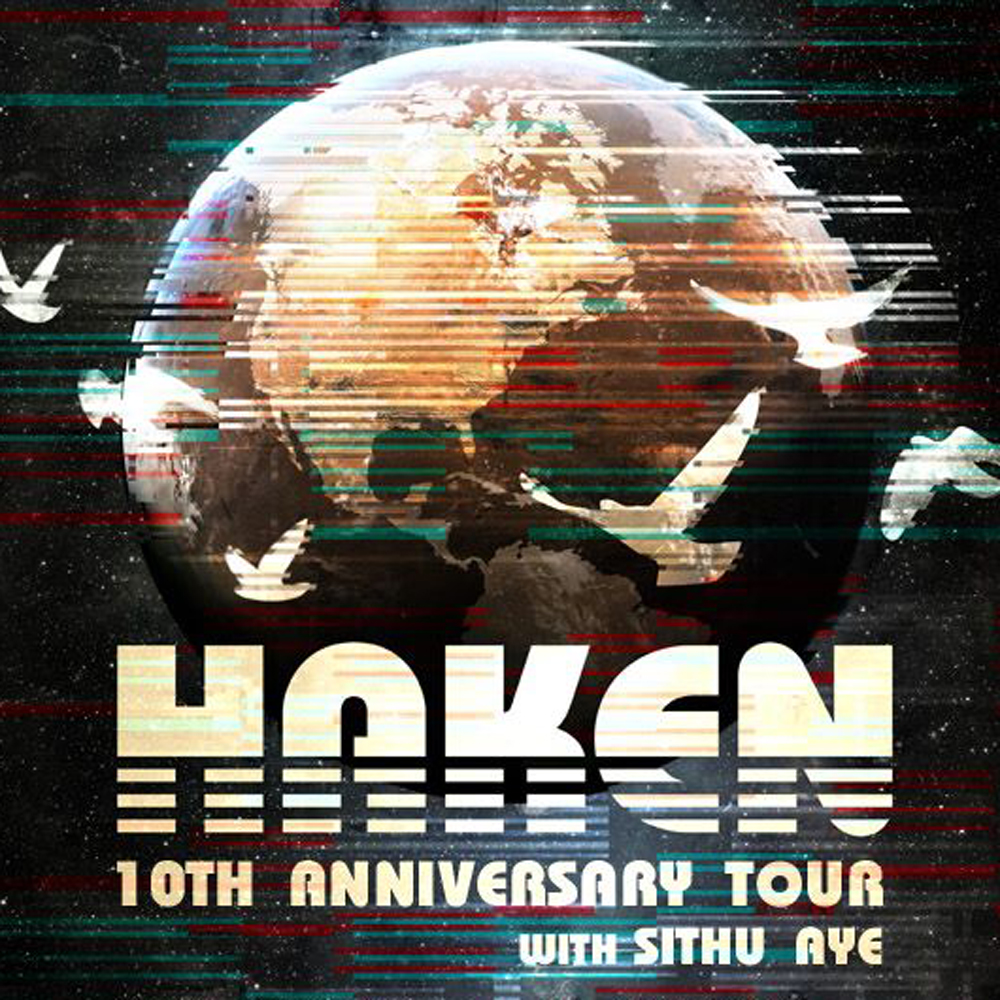 HAKEN – 10th ANNIVERSARY TOUR with SITHU AYE