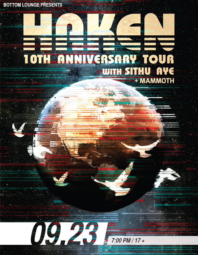 HAKEN – 10th ANNIVERSARY TOUR with SITHU AYE * MAMMOTH