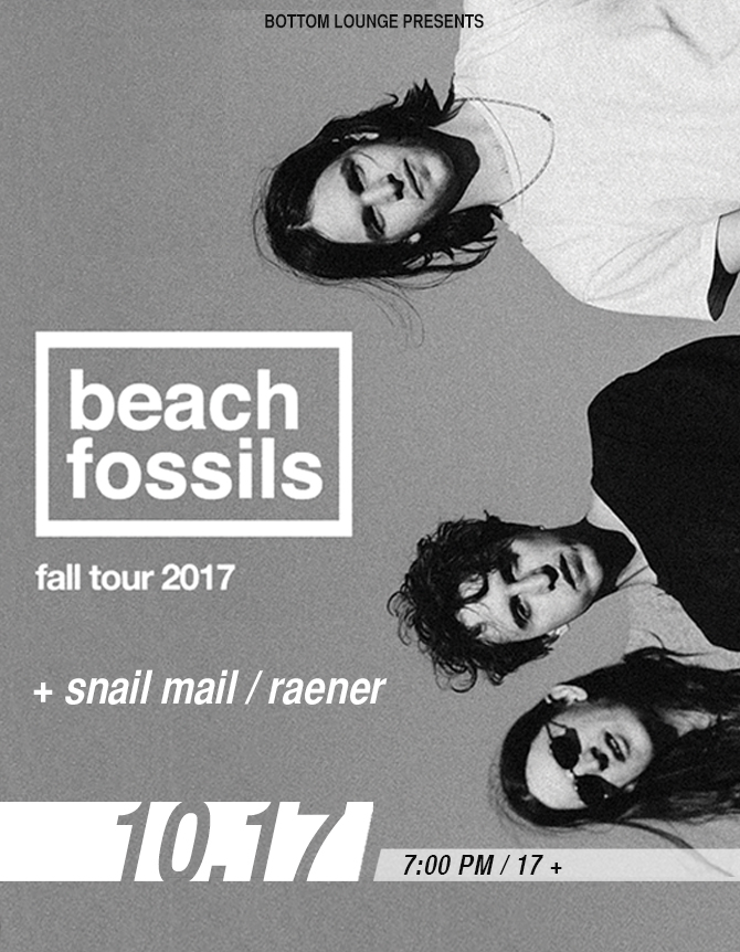 BEACH FOSSILS * SNAIL MAIL * RAENER