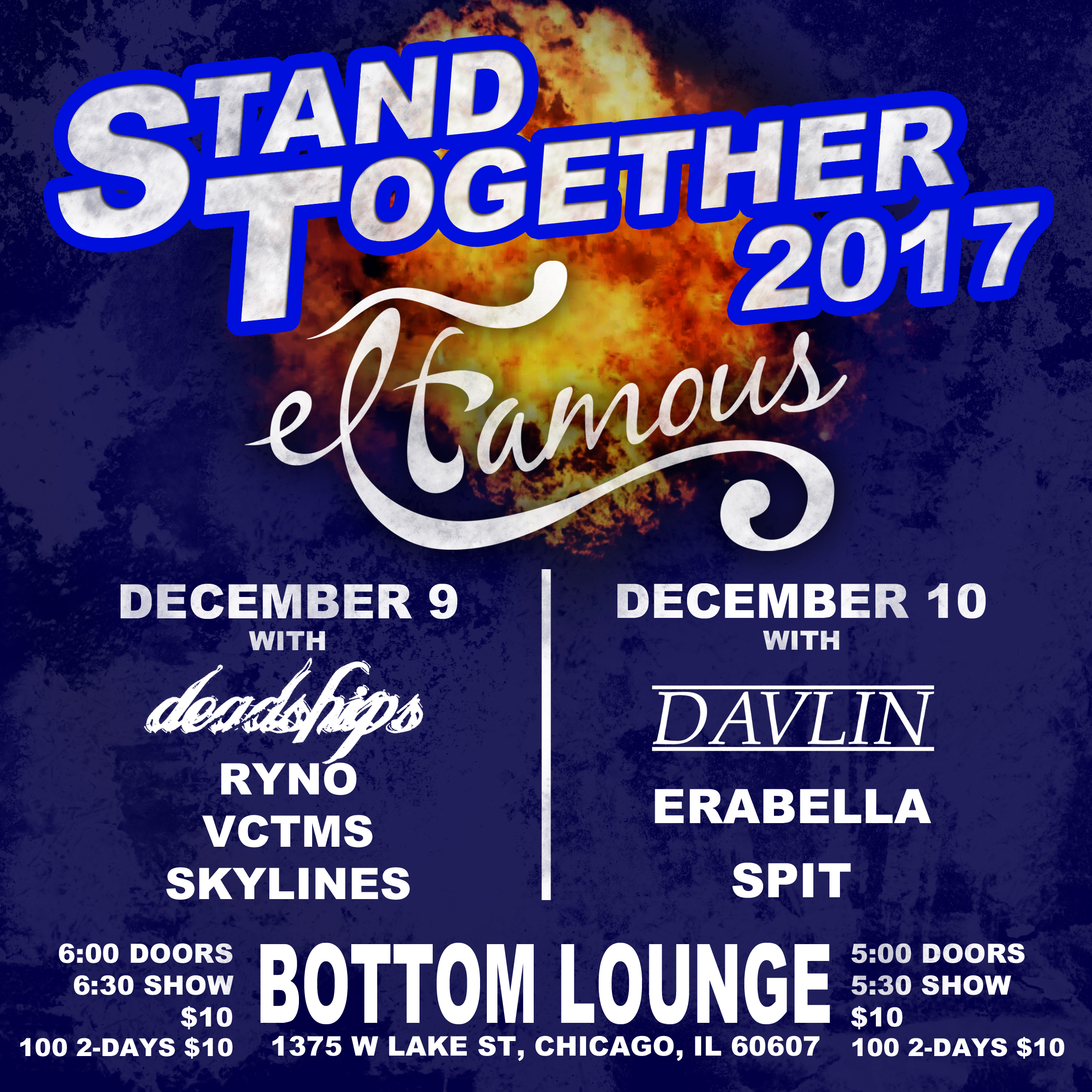 STAND TOGETHER 2017 NIGHT ONE: EL FAMOUS * DEADSHIPS * RYNO * VCTMS * SKYLINES