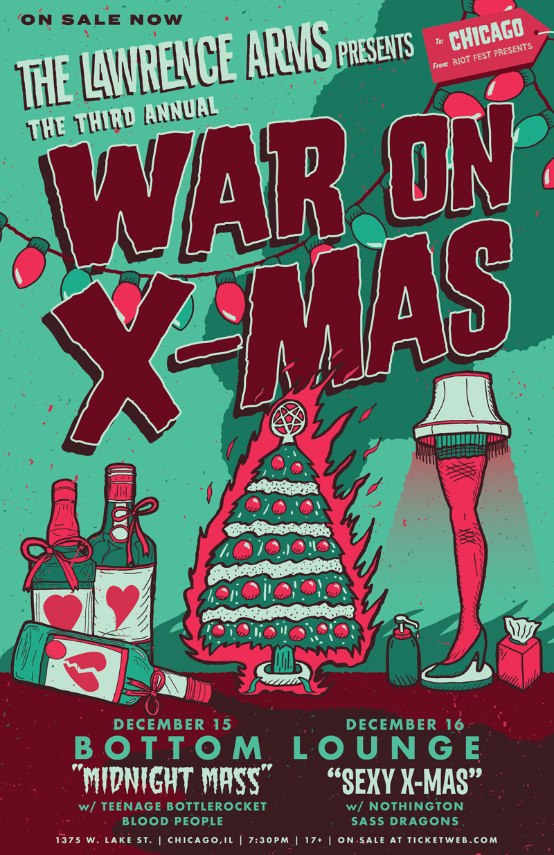 """Riot Fest Presents: THE LAWRENCE ARMS 3rd Annual War On Christmas """"Midnight Mass"""" with TEENAGE BOTTLEROCKET * BLOOD PEOPLE"""