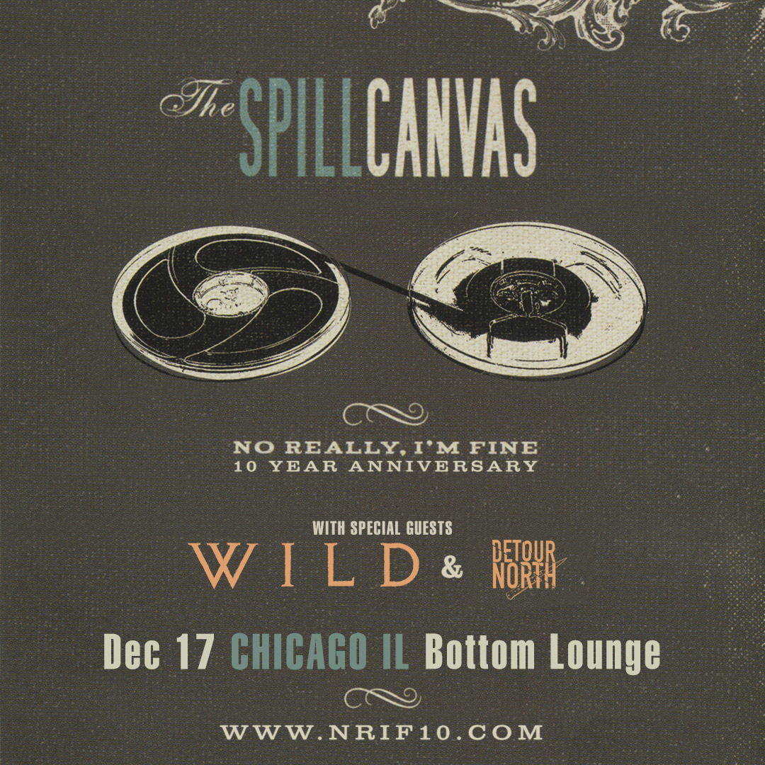 THE SPILL CANVAS * WILD * DETOUR NORTH