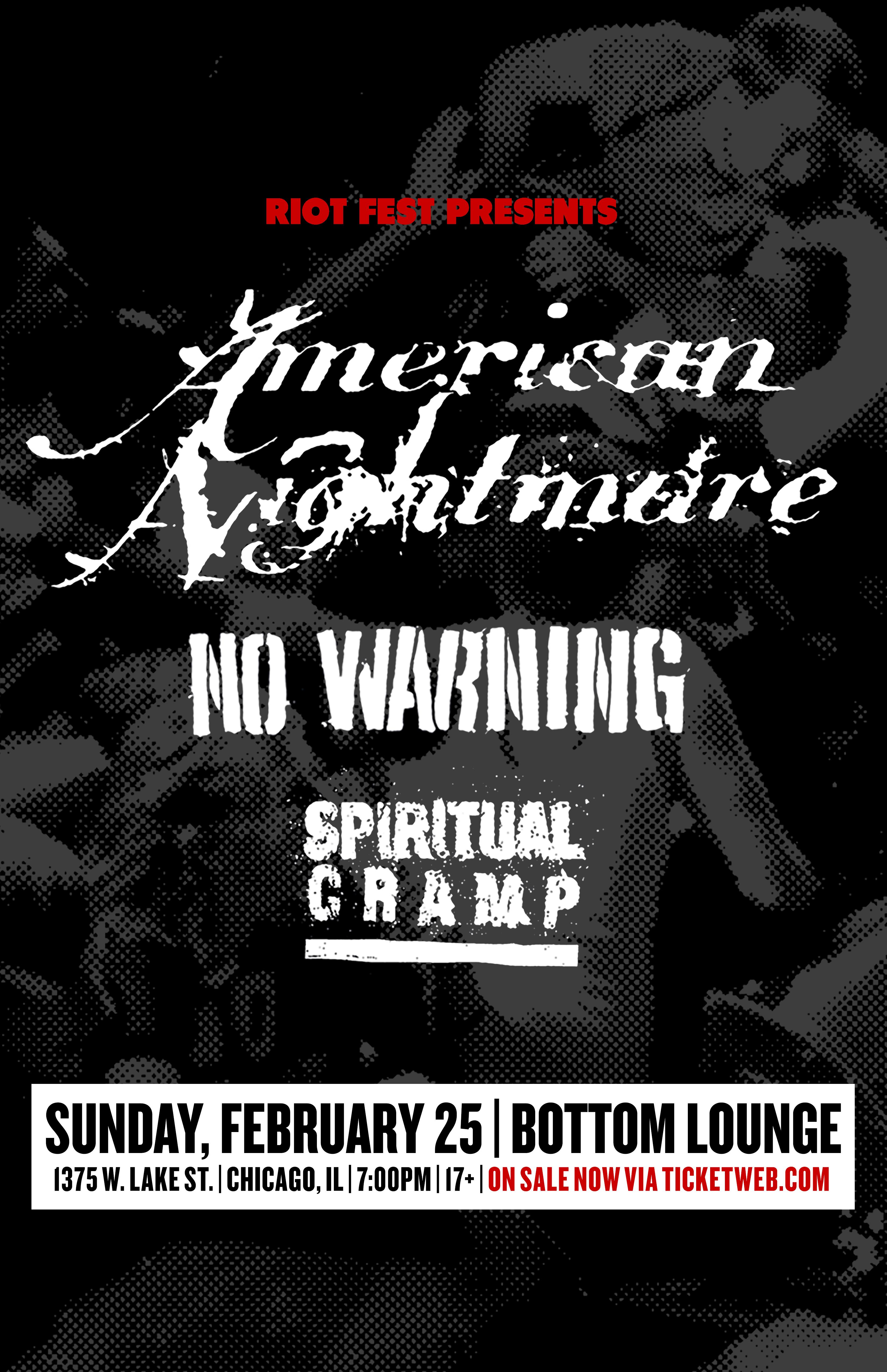 Riot Fest Presents: AMERICAN NIGHTMARE * NO WARNING * SPIRITUAL CRAMP